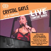 Crystal Gayle: Live in Tennessee [Digipak]