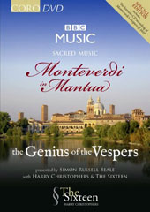 'Monteverdi in Mantua: The Genius of the Vespers' / The Sixteen; Harry Christophers [DVD + 2 CDs]