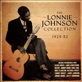 Lonnie Johnson: The Lonnie Johnson Collection: 1925-1952