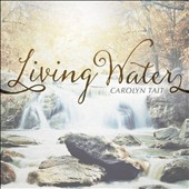 Carolyn Tait: Living Water
