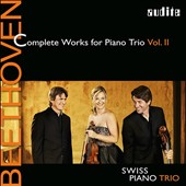 Beethoven: Complete Works for Piano Trio, Vol. 2 / Swiss Piano Trio