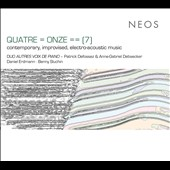 Quatre = Onze == (7): Contemproary, Improvised, Electro-Acoustic Music