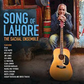 The Sachal Ensemble: Song of Lahore