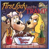 Capitol Steps: First Lady and the Tramp