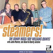 Danny Moss/Danny Moss/Roy Williams Quintet/Roy Williams: Steamers!