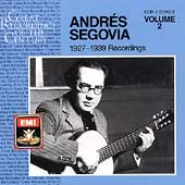 Andr&#233;s Segovia - Recordings 1927-39 Vol 2