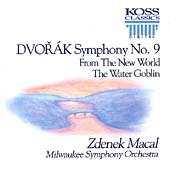 Dvorak: Symphony no 9, Water Goblin / Zdenek Macal, Milwaukee SO