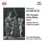 Schenck: The Nymphs of the Rhine Vol 1 / Les Voix Humaines