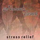 Nature's Touch: Nature's Touch: Stress Relief