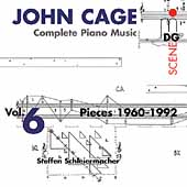SCENE  Cage: Complete Piano Music Vol 6 / Schleiermacher