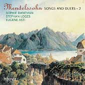 Mendelssohn: Songs and Duets Vol 2 / Daneman, Loges, Asti