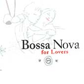 Various Artists: Bossa Nova for Lovers