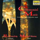 Ceremonial Music for Trumpet and Organ / Smedvig, Murray