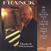 Franck: Organ Works / Haskell Thomson