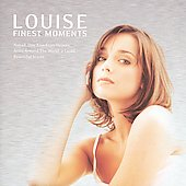 Louise: Finest Moments *