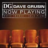 Dave Grusin: Now Playing: Movie Themes - Solo Piano