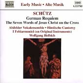 Early Music - Sch&uuml;tz: German Requiem, etc / Helbich