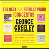 George Greeley: The Best of the Popular Piano Concertos