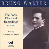 Bruno Walter - The Early Recordings - Schumann and Wagner