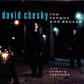 David Chesky: The Tangos and Dances