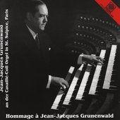 Homage to Jean-Jacques Grunwald - Widor, Dupr&#233;, et al