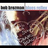 Bob Brozman: Blues Reflex