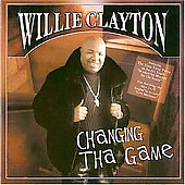Willie Clayton: Changing the Game