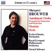 American Classics - M. Brouwer: Aurolucent Circles, etc
