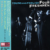 The Four Freshmen: Young & Foolish