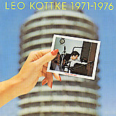 Leo Kottke: Leo Kottke 1971-1976: Did You Hear Me?