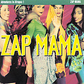 Zap Mama: Adventures in Afropea, Vol. 1