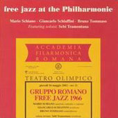 Giancarlo Schiaffini: Free Jazz at the Philharmonic *