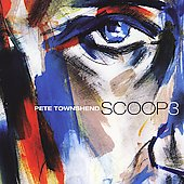 Pete Townshend: Scoop 3 [Box Set]