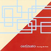 Ostinato: Chasing the Form [Slipcase]