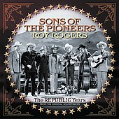 The Sons of the Pioneers: The Republic Years