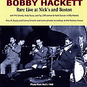 Bobby Hackett: Live at Nick's & Boston