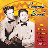 Conjunto Bernal: Mi Unico Camino *