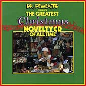 Dr. Demento: Dr. Demento Presents: Greatest Xmas Novelty CD
