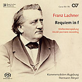 Lachner: Requiem / Meyer, Augsburg Chamber Soloists