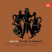 Martinu: The Epic of Gilgamesh / Belohlávek, Prague SO