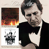 Chet Atkins: The Night Atlanta Burned/The First Nashville Guitar Quartet