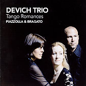 Tango Romances - Piazzolla, Bragato / Devich Trio