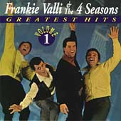 Frankie Valli & the Four Seasons: Greatest Hits, Vol. 1