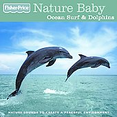 Fisher-Price: Nature Baby: Ocean Surf & Dolphins