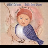 Susie Tallman: A Child's Christmas [Slipcase]