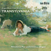 Organ Music from Multiethnic Transylvania - Toduta, Richter, Marbe / Paraschivescu, Ungureanu