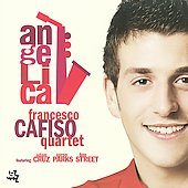 Francesco Cafiso/Francesco Cafiso Quartet: Angelica