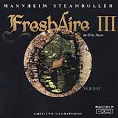 Mannheim Steamroller: Fresh Aire III [Remaster]