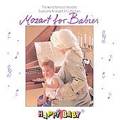 Happy Baby: Happy Baby Series: Mozart for Babies