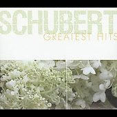 Schubert Greatest Hits